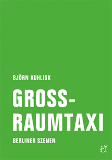 Cover-Bloern-Kuhligk-Grossraumtaxi