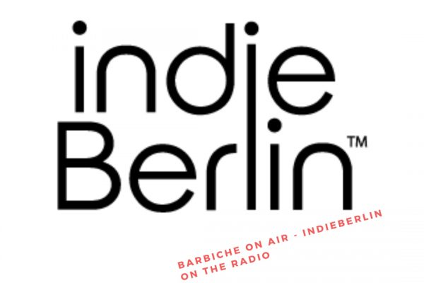 barbiche-on-air-with-indieberlin-radio-show