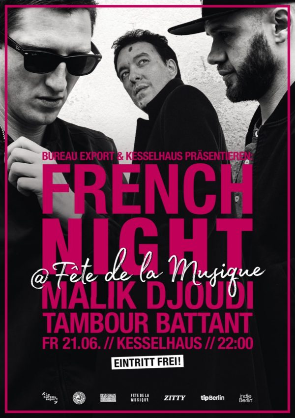 french-night-kesselhaus-malik-djoudi-tambour-battant-21-june
